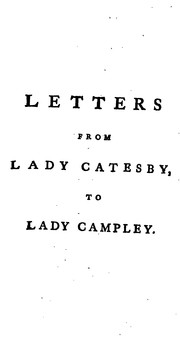 Cover of: Letters from Juliet Lady Catesby, to Her Friend Lady Henrietta Campley