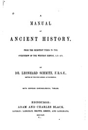 Cover of: A Manual of Ancient History: From the Remotest Times to the Overthrow of the Western Empire, A.D.476