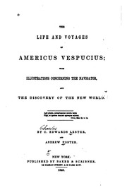 Cover of: The Life and Voyages of Americus Vespucius: With Illustrations Concerning the Navigator, and the ...
