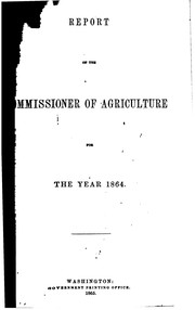Cover of: Report of the Commissioner of Agriculture for the year ..