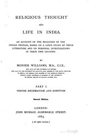Cover of: Religious Thought and Life in India: An Account of the Religions of the ..