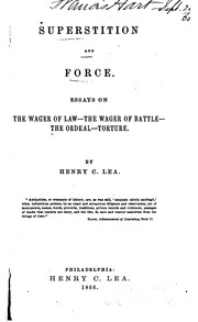 Cover of: Superstition and Force: Essays on the Wager of Law, the Wager of Battle, the ..