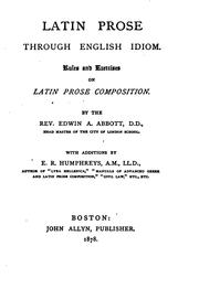 Cover of: Latin Prose Through English Idiom: Rules and Exercises on Latin Prose ..