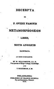 Cover of: Decerpta ex P. Ovidii Nasonis Metamorphoseon libris: notis anglicis illustrata, In usum scholarum