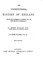 Cover of: The Constitutional History of England from the Accession of Henry VII. to ..