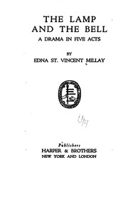 Cover of: The Lamp and the Bell: A Drama in Five Acts