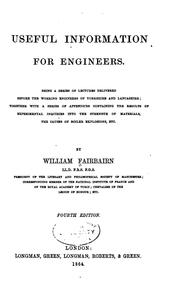 Cover of: Useful Information for Engineers ..: Containing the Results of Experimental ..