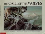 Cover of: The call of the wolves