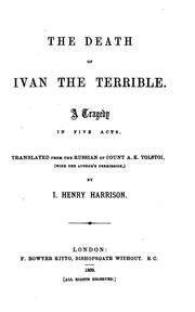 Cover of: The Death of Ivan the Terrible: A Tragedy in Five Acts