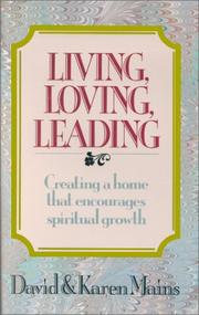 Cover of: Living, loving, leading