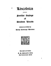 Cover of: Lincolnics: Familiar Sayings of Abraham Lincoln