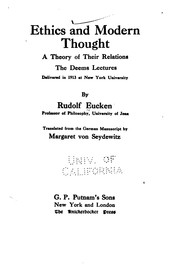 Cover of: Ethics and Modern Thought: A Theory of Their Relations: the Deem ..