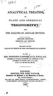 Cover of: An Analytical Treatise on Plane and Spherical Trigonometry, and the Analysis of Angular Sections ..