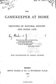 Cover of: The Gamekeeper at Home: Sketches of Natural History and Rural Life