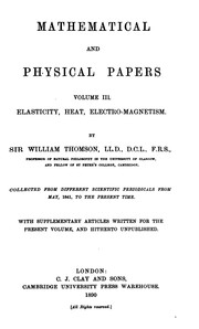 Cover of: Mathematical and Physical Papers, by Sir William Thomson