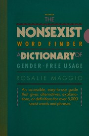 Cover of: The nonsexist word finder: a dictionary of gender-free usage