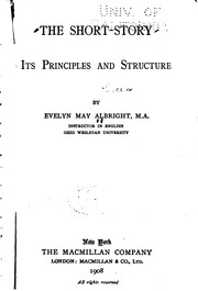 Cover of: The Short-story: Its Principles and Structure