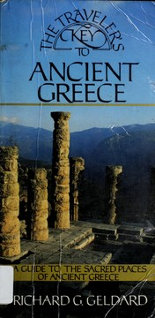 Cover of: The traveler's key to ancient Greece