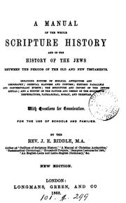 Cover of: A manual of the whole Scripture history, and of the history of the Jews. between the periods of ..