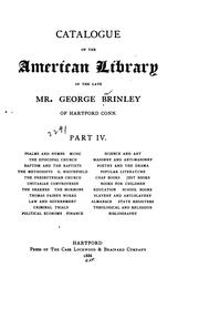 Cover of: Catalogue of the American Library of the Late Mr. George Brinley of Hartford, Conn: Containing ...