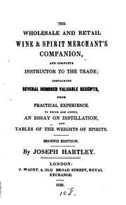Cover of: The wholesale and retail wine and spirit merchant's companion and complete ..