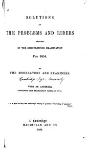 Cover of: Solutions of the Problems and Riders Proposed in the Senate-house ...