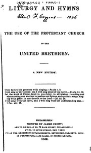 Cover of: Liturgy and Hymns for the Use of the Protestant Church of the United Brethren