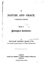 Cover of: On Nature and Grace: A Theological Treatise, Book I, Philosophical Introduction