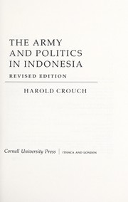 Cover of: The army and politics in Indonesia