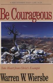 Cover of: Be courageous