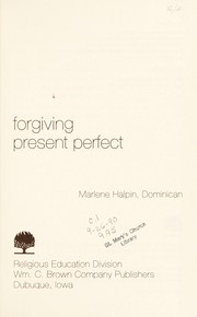 Cover of: Forgiving, present perfect