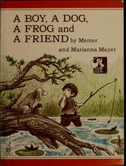 Cover of: A boy, a dog, a frog and a friend