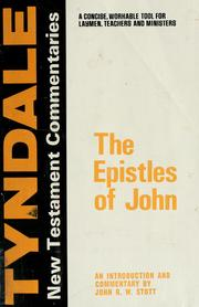 Cover of: The Epistles of John: an introduction and commentary