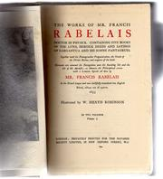 Cover of: The works of Mr. Francis Rabelais, doctor in physick