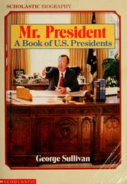 Cover of: Mr. President: a book of U.S. presidents