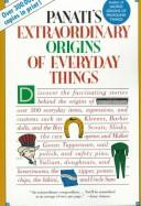 Cover of: Panati's Extraordinary Origins of Everyday Things