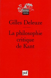 Cover of: La philosophie critique de Kant