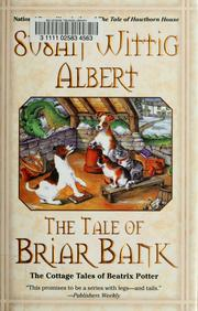 Cover of: The tale of Briar Bank: the cottage tales of Beatrix Potter