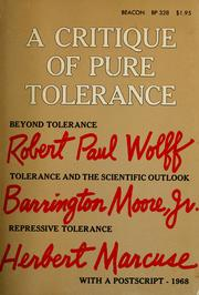 Cover of: A critique of pure tolerance