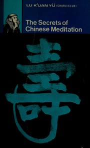 Cover of: The secrets of Chinese meditation