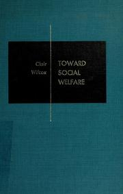 Cover of: Toward social welfare
