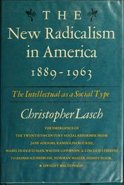 Cover of: The new radicalism in America, [1889-1963]