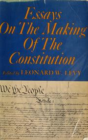Cover of: Essays on the making of the Constitution