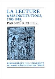 Cover of: La lecture & ses institutions