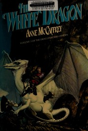 Cover of: The White Dragon (Dragonriders of Pern #3)