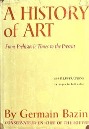 Cover of: A History of Art From Prehistoric Times to the Present