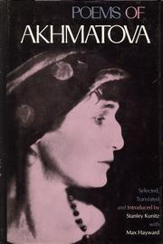 Cover of: Poems of Akhmatova: Selected, translated and introduced by Stanley Kunitz with Max Hayward.