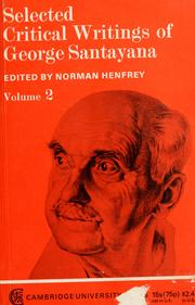 Cover of: Selected critical writings of George Santayana