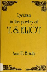 Cover of: Lyricism in the poetry of T. S. Eliot