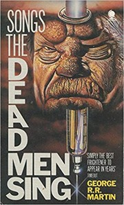 Cover of: Songs the dead men sing